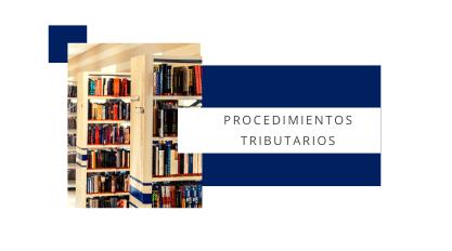 PROCEDIMIENTOS TRIBUTARIOS MADRID